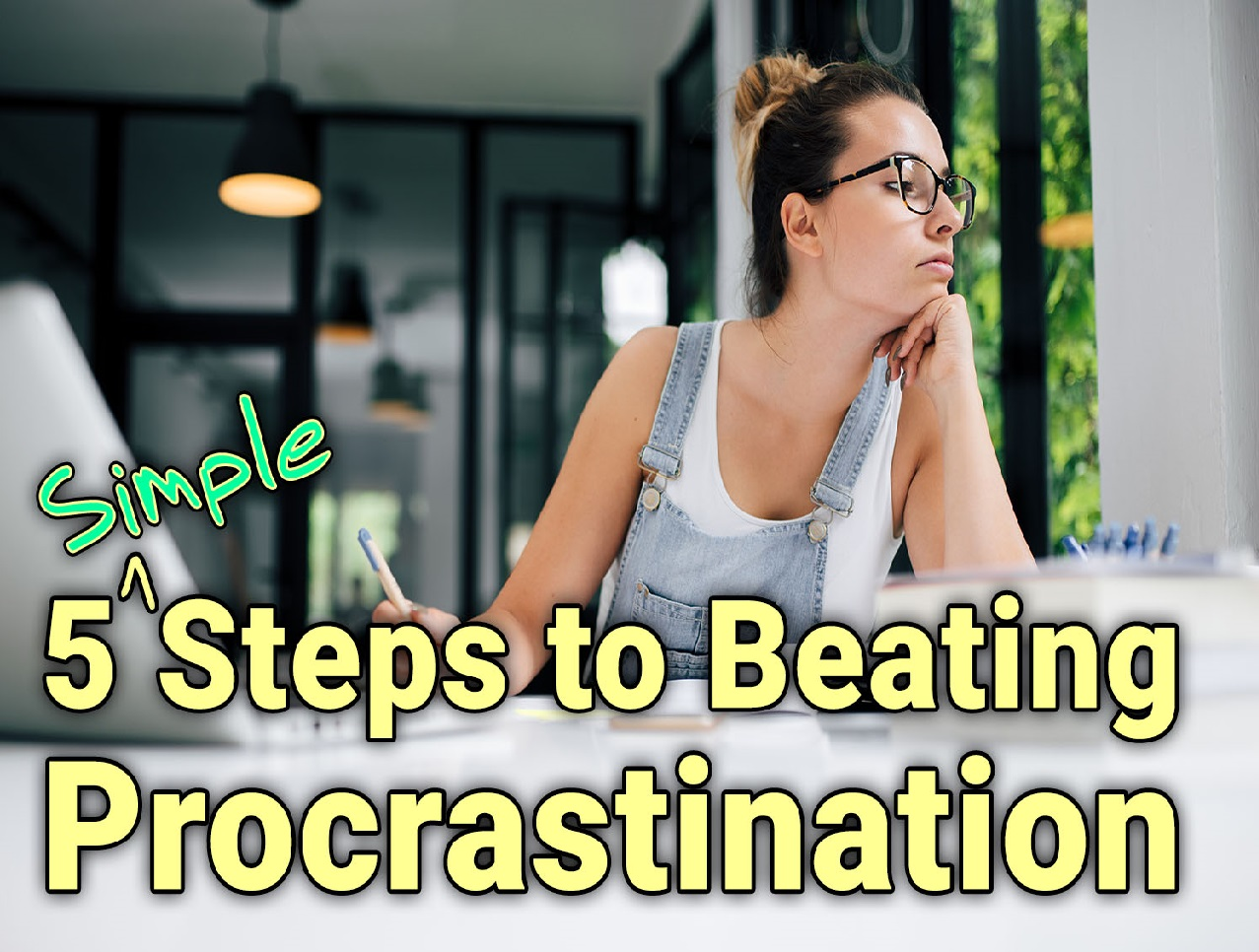 5 Simple Steps to Beating Procrastination