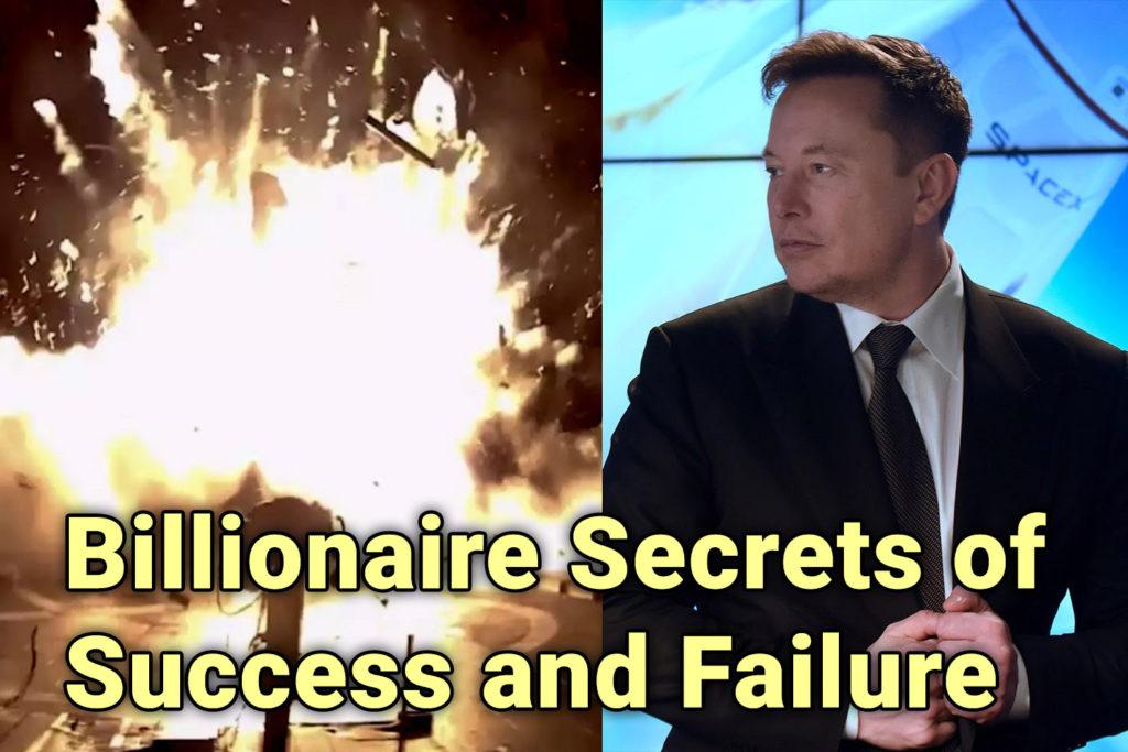 Billionaire Secrets of Success and Failure