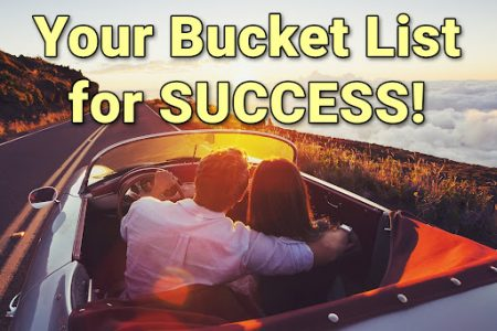 Building a Bucket Lists for SUCCESS!