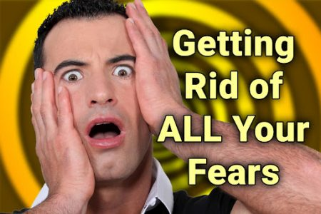 Getting Rid of ALL Your Fears thumb